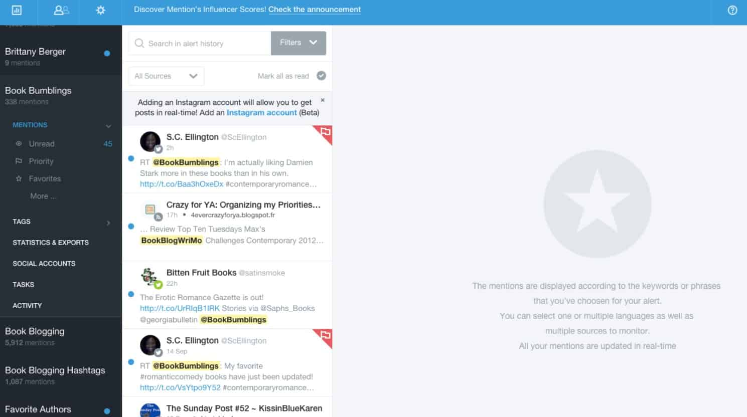 Mention is a good marketing tool to help you know when and where people talk about you.
