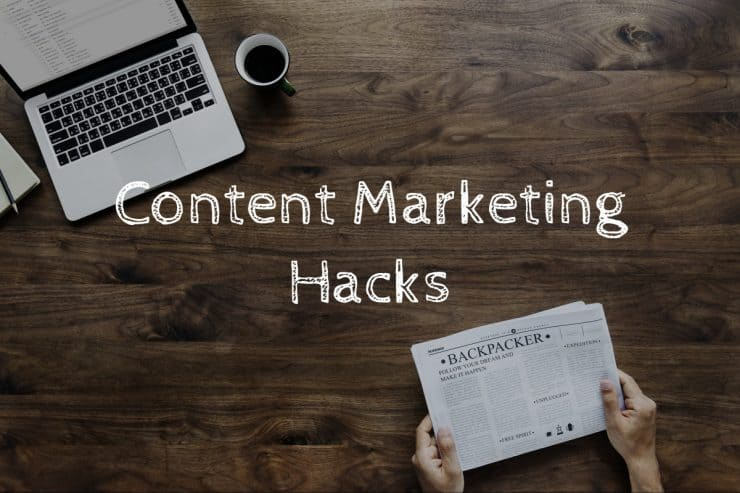 Content marketing hacks