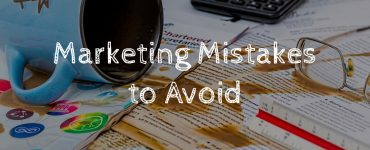 Marketing mistakes that should better be avoided by startups.