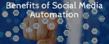 What benefits does social media automation bring you?