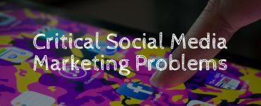 common social media marketing problems.